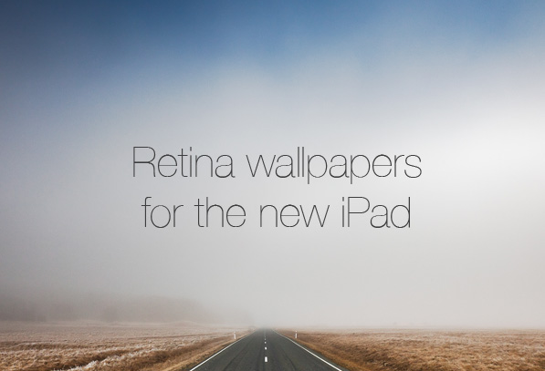 Post image for Retina Wallpapers for the new iPad