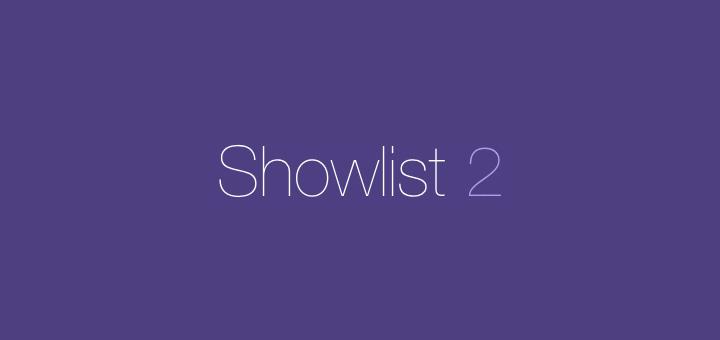 Showlist 2