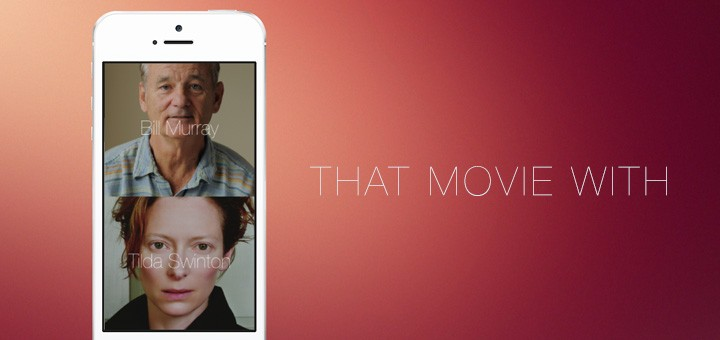 That Movie With iPhone App