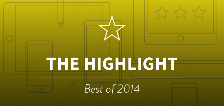 The Highlight 2014 — Editor's Choice