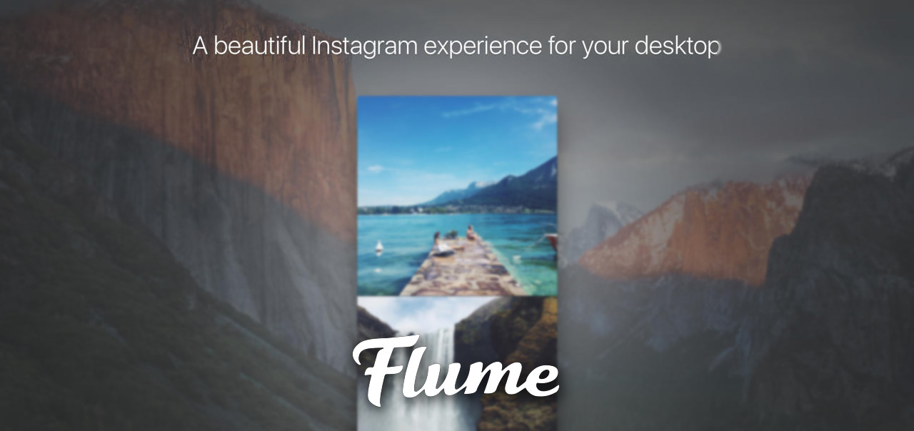 Flume is a Beautiful Instagram App for Mac