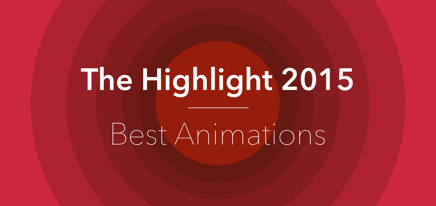 The Highlight 2015 — Best Animations