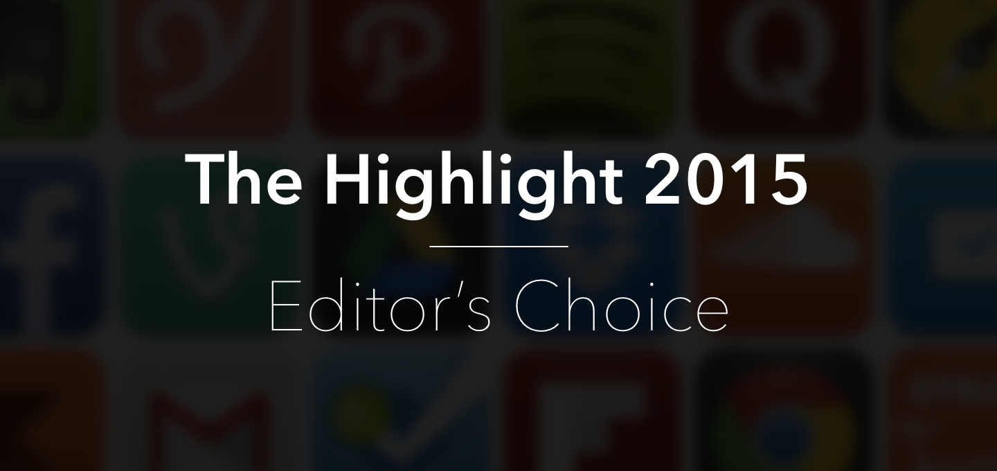 The Highlight 2015 — Editor's Choice
