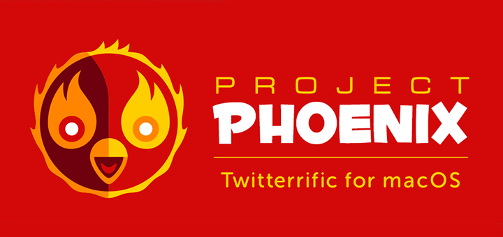 The Iconfactory Announces Project Phoenix — A Kickstarter Campaign to Revive Twitterrific for macOS