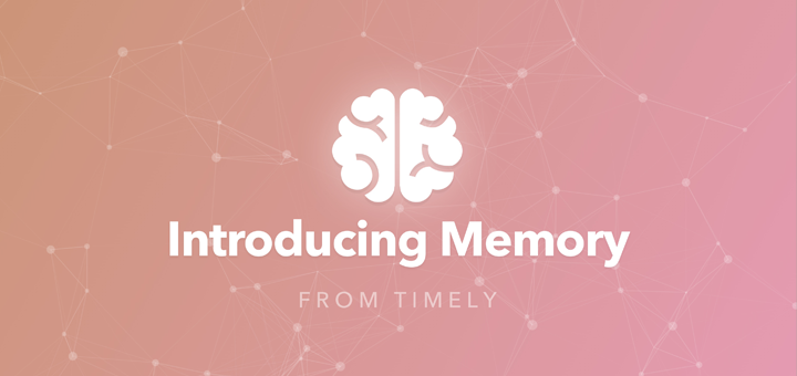 Memory by Timely
