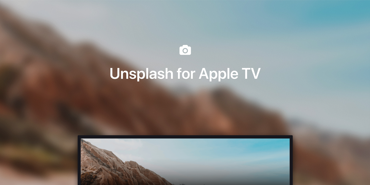 Unsplash App for Apple TV — Beautiful Photos on the Big Screen